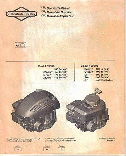 Briggs & Stratton Gasoline Engines, Models 9000,100000 Operating Manual