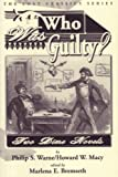img - for Who Was Guilty? Two Dime Novels book / textbook / text book