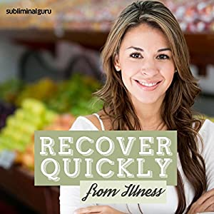 Recover Quickly from Illness Speech