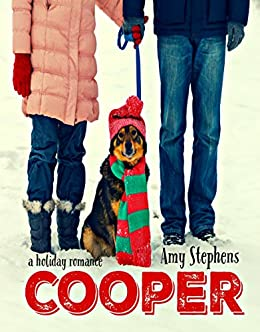 Cooper: A Holiday Romance by [Stephens, Amy]