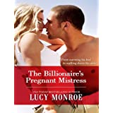 The Billionaire's Pregnant Mistress (Petronides Brothers Duo Book 1)