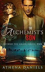 The Alchemist's Son (Beyond The Grave Series, #2)