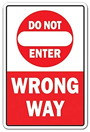Cartel de aluminio de Mesllings Do Not Enter Wrong Way, para ...