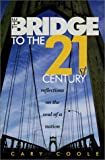 The Bridge to the 21st Century, Cary Coole, 0970296703