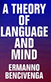 img - for A Theory of Language and Mind book / textbook / text book