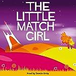 The Little Match Girl | Hans Christian Andersen