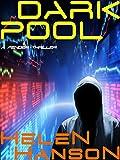 DARK POOL: A Fender Hacker Thriller (The Fender Hacker Thriller Series Book 1)
