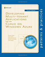 Developing Multi-tenant Applications for the Cloud, 3rd Edition Front Cover