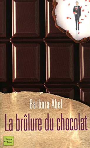 La brûlure du chocolat (Hors collection) (French Edition)