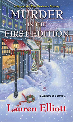 Murder in the First Edition (A Beyond the Page Bookstore Mystery Book 3) by [Elliott, Lauren]
