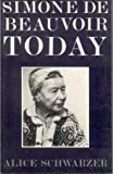 img - for Simone de Beauvoir Today book / textbook / text book