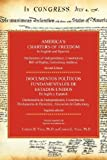 img - for America's Charters of Freedom in English and Spanish: Declaration of Independence, Constitution, Bill of Rights, the Gettysburg Address. Second Editio book / textbook / text book