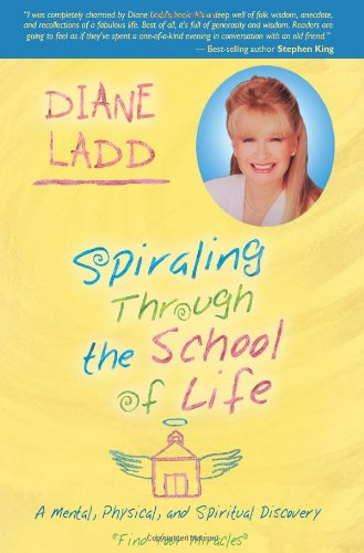 Spiraling Through The School Of Life: A Mental, Physical, and Spiritual Discovery pdf