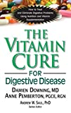 img - for The Vitamin Cure for Digestive Disease book / textbook / text book