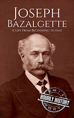 #freebooks – Joseph Bazalgette: A Life From Beginning to End
