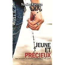 Jeune et Précieux (French Edition)