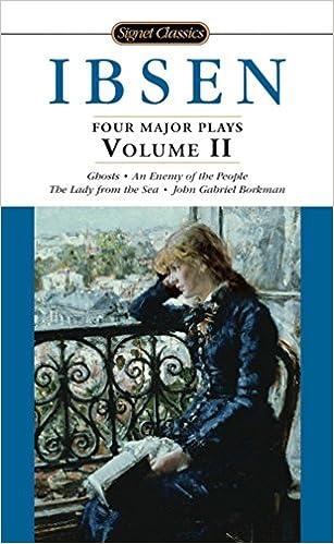 Four Major Plays,(V.2) Ghosts+...