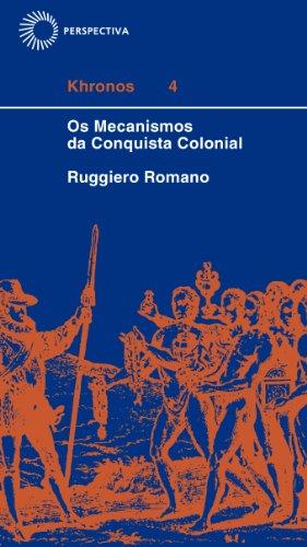 Mecanismos da Conquista Colonial