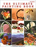 img - for The Ultimate Painting Book (Ultimate Painting Books) book / textbook / text book