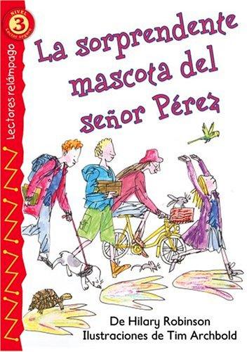 La sorprendente mascota del señor Pérez (Mr. Smith¿s Surprising Pet), Level 3 (Lightning Readers (Spanish)) (Spanish Edition) by Brand: Brighter Child