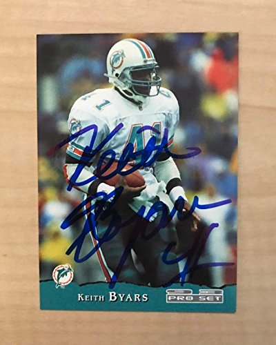 KEITH BYARS MIAMI DOLPHINS SIGNED AUTOGRAPHED 1993 PRO SET CARD #240 W/COA
