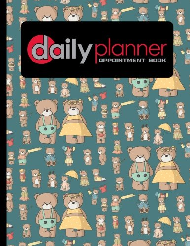 Read Online Daily Planner Appointment Book: 7 Columns Appointment Desk Book, Appointment Scheduler, Daily Appointment Scheduler, Cute Teddy Bear Cover (Volume 63) pdf