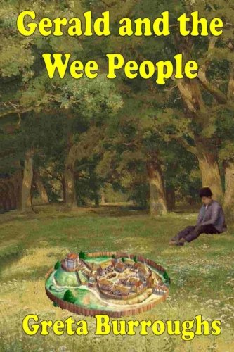 Gerald and the Wee People: Book one in the Wee People series (Volume 1)