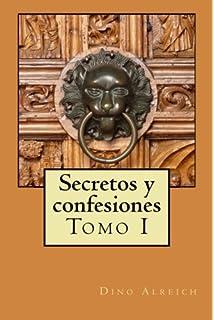 Secretos y confesiones de un hombre que pudo volver a amar: Lluvia de amor para