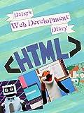 Daisy's Web Development Diary: Learn HTML