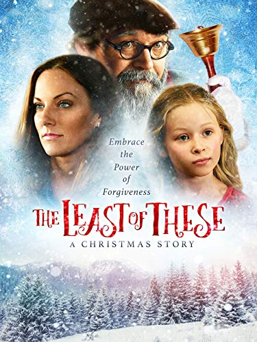 The Least of These - A Christmas Story (Story Christmas Date Of)
