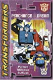 Transformers: Perchance to Dream (Transformers (Titan Books Paperback))