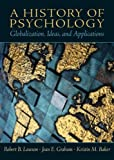 img - for History Of Psychology- (Value Pack w/MySearchLab) by Lawson Ph.D. Robert B. Graham Jean E. Baker Kristin M. (2009-01-17) Paperback book / textbook / text book