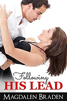 Following His Lead: A Philadelphia Lawyer Romance by [Braden, Magdalen]