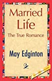 Married Life, May Edginton, 1421845601