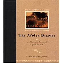 African Diary: An Illustrated Memoir of Life in the Bush