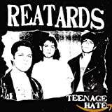 Teenage Hate/Fuck Elvis Heres The Reatards