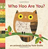 Who Hoo Are You?, Kate Endle, 1570616477