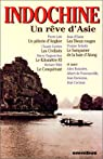 Indochine : Un rêve d'Asie par Quella-Villéger
