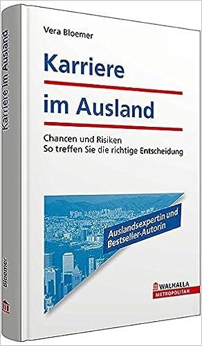 Cover des Buchs: Karriere im Ausland: Chancen und Risiken - So treffen Sie die richtige Entscheidung