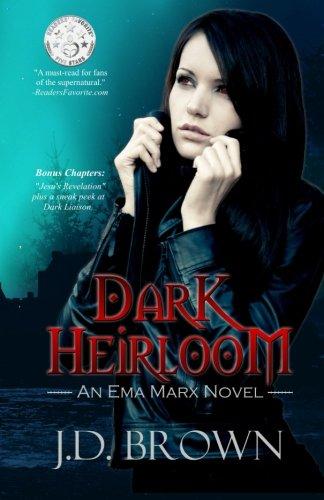 Dark Heirloom (An Ema Marx Novel) (Volume 1) ()