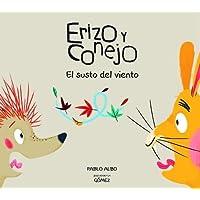 Erizo y conejo. El susto del viento (Coleccion Erizo y Conejo)