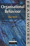 Organisational Behaviour, Roger Bennett, 0273634240
