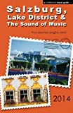 Salzburg, Lake District and the Sound of Music - 2014 Edition, Brett Harriman, 097781887X