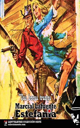 Una buena trampa (Colección Oeste) (Spanish Edition)