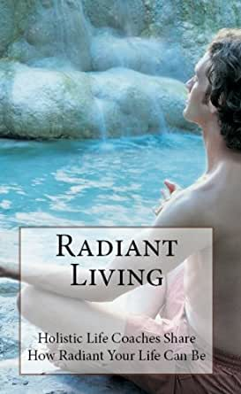 Radiant Living - Kindle edition by Suzie Kerr-Wright
