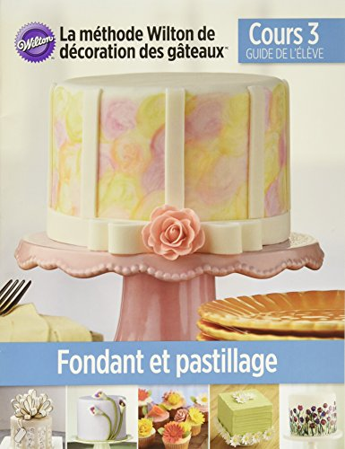 Wilton Lesson Plan in French Course 3 Book