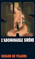SAS 13 L'abominable sirène (French Edition)