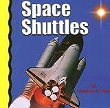 Space Shuttles, Gregory L. Vogt, 0736891706