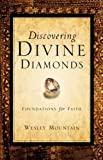 Discovering Divine Diamonds, Wesley Mountain, 1594674779