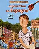 """Afficher """"Aujourd'hui en Espagne"""""""